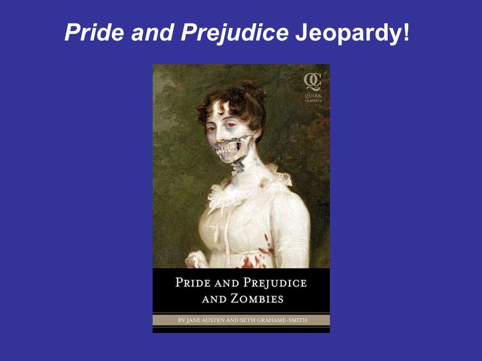 Pride and Prejudice Jeopardy!