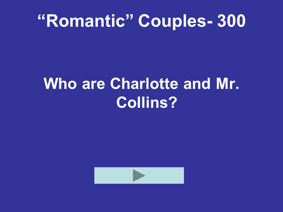 Who are Charlotte and Mr. Collins