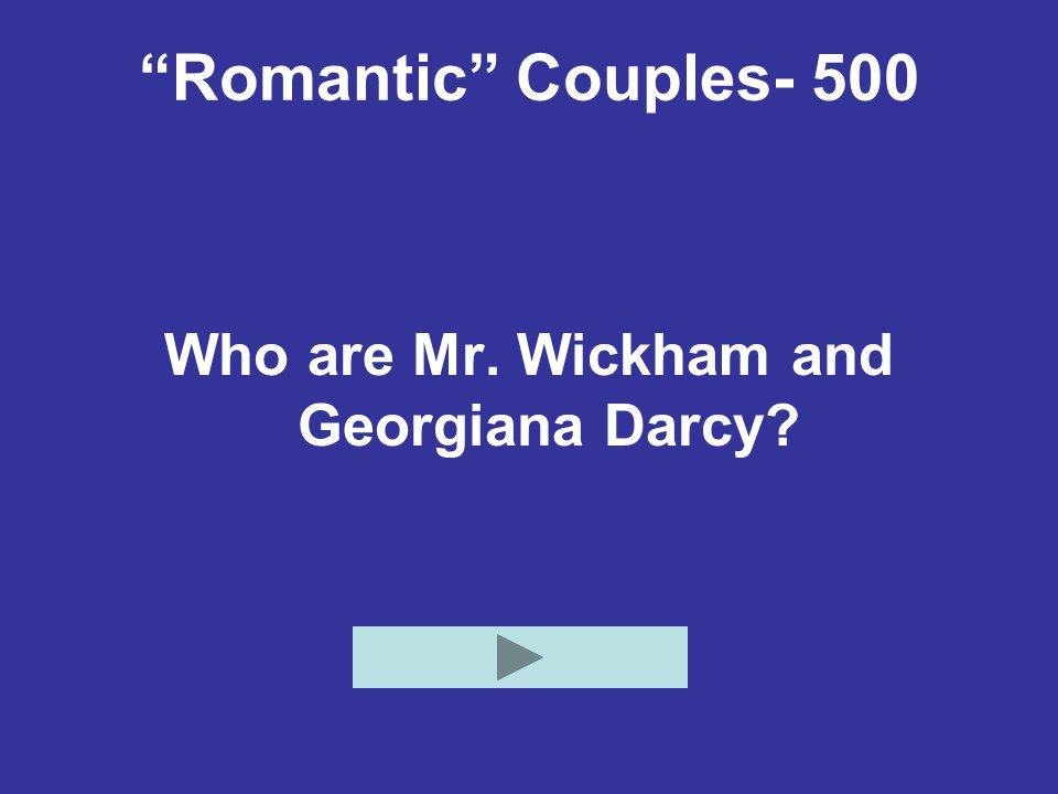 Who are Mr. Wickham and Georgiana Darcy