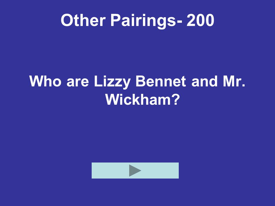 Who are Lizzy Bennet and Mr. Wickham