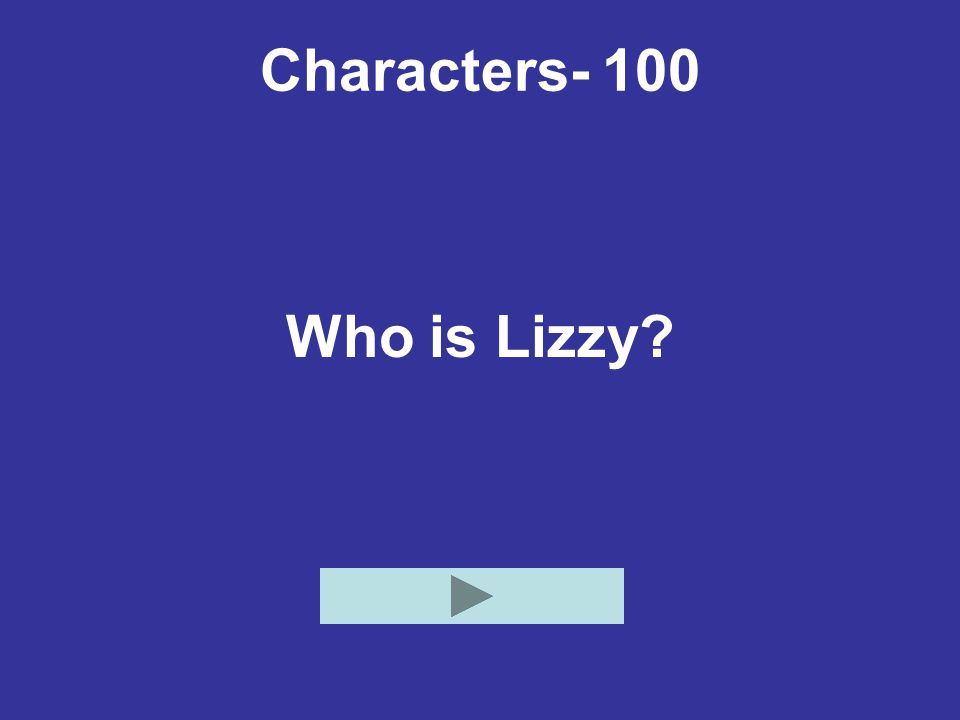 Characters- 100 Who is Lizzy