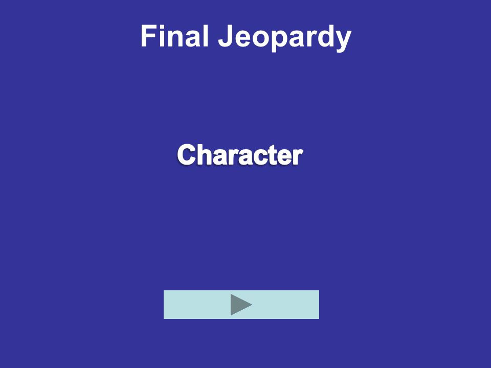 Final Jeopardy Character
