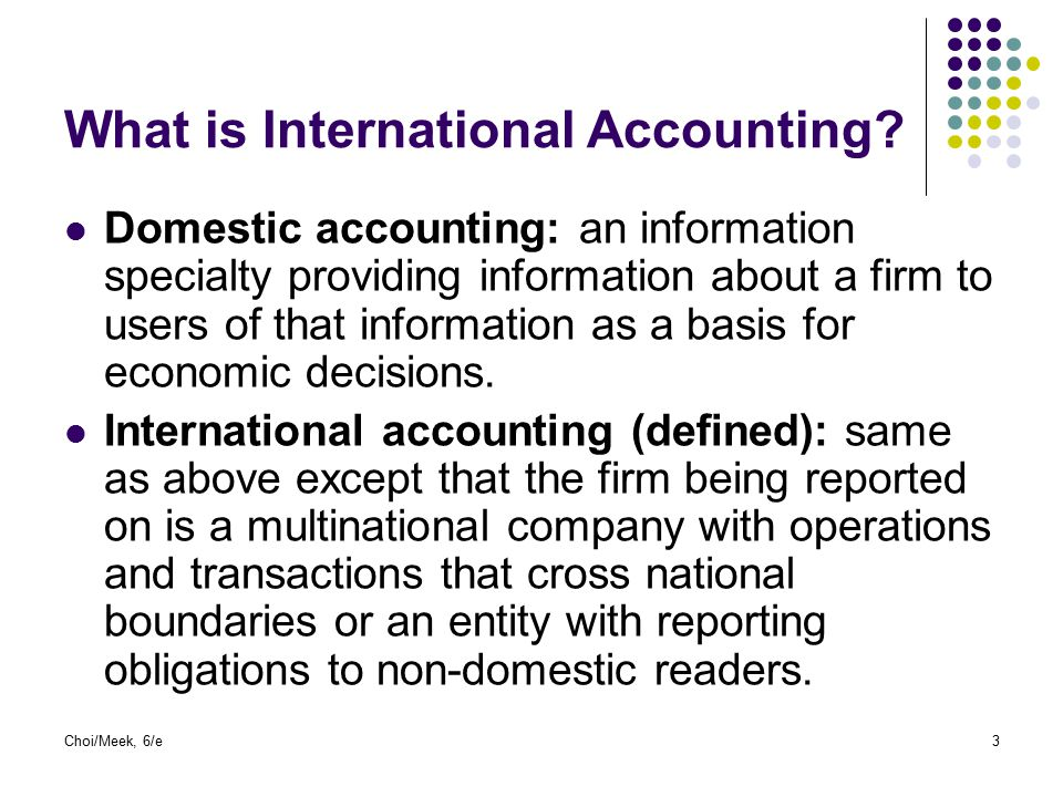 What is International Accounting