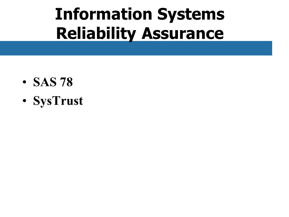 Information Systems Reliability Assurance