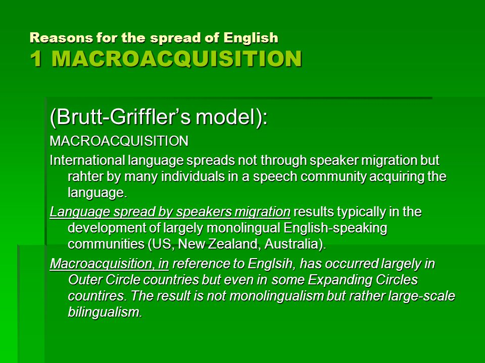 Reasons for the spread of English 1 MACROACQUISITION