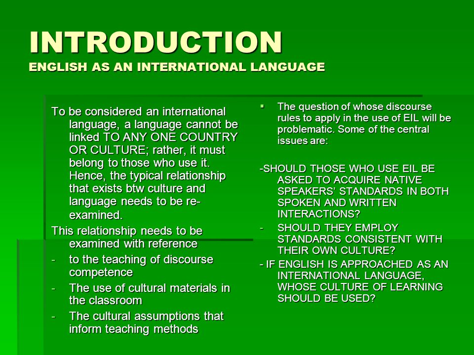 INTRODUCTION ENGLISH AS AN INTERNATIONAL LANGUAGE