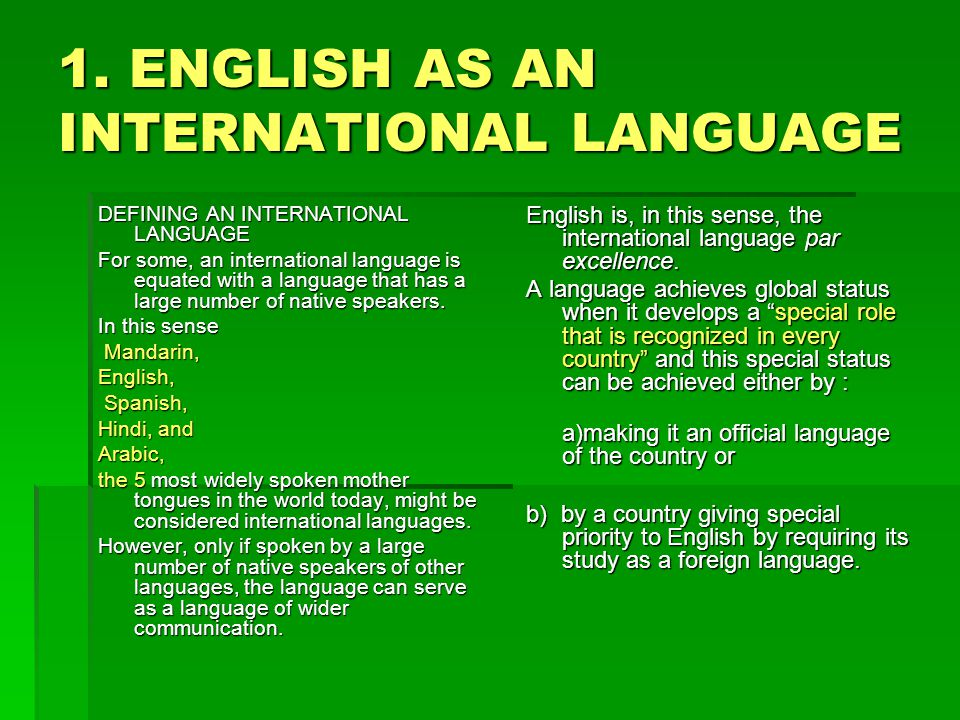 1. ENGLISH AS AN INTERNATIONAL LANGUAGE