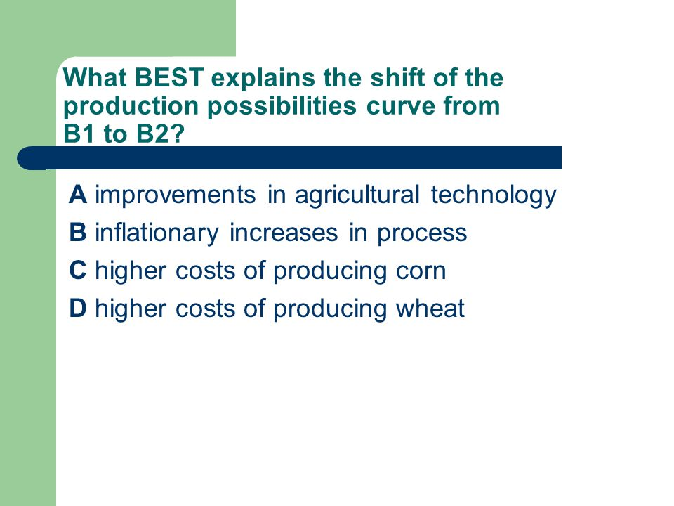 What BEST explains the shift of the production possibilities curve from B1 to B2