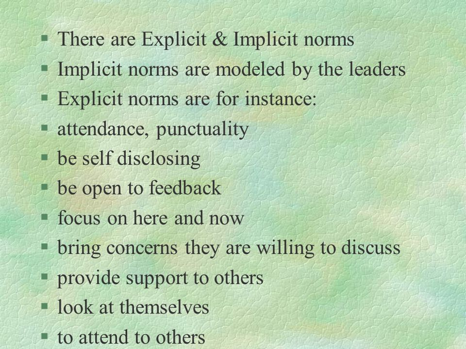 There are Explicit & Implicit norms