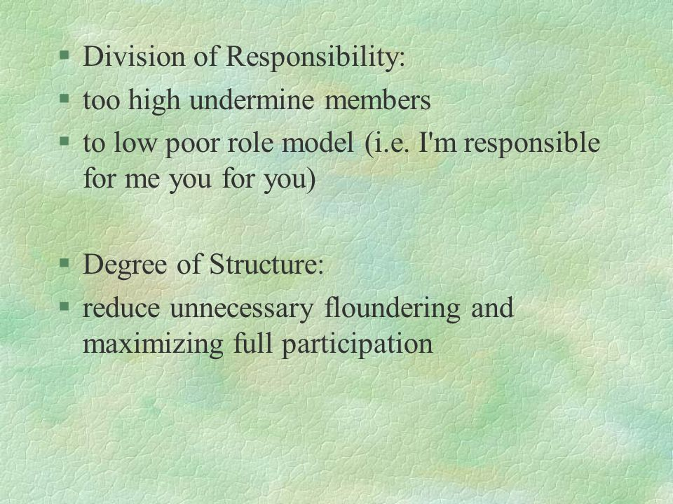 Division of Responsibility: