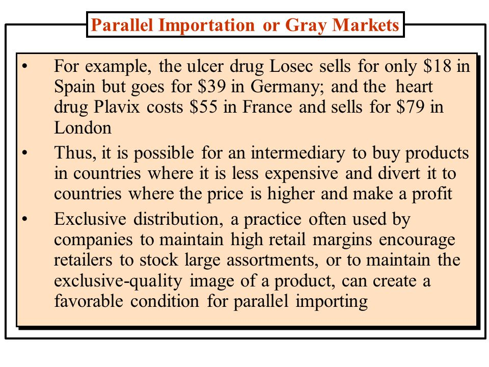 Parallel Importation or Gray Markets