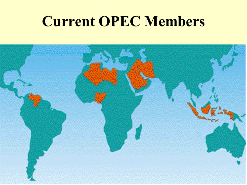 Current OPEC Members Michael R. Baye, Managerial Economics and Business Strategy, 3e.