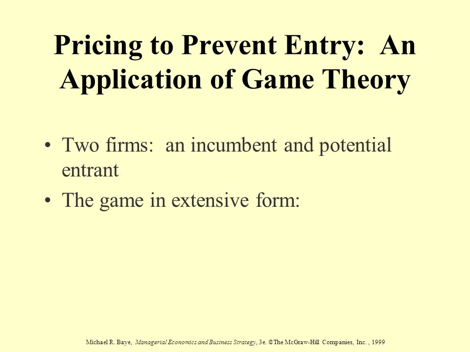Pricing to Prevent Entry: An Application of Game Theory