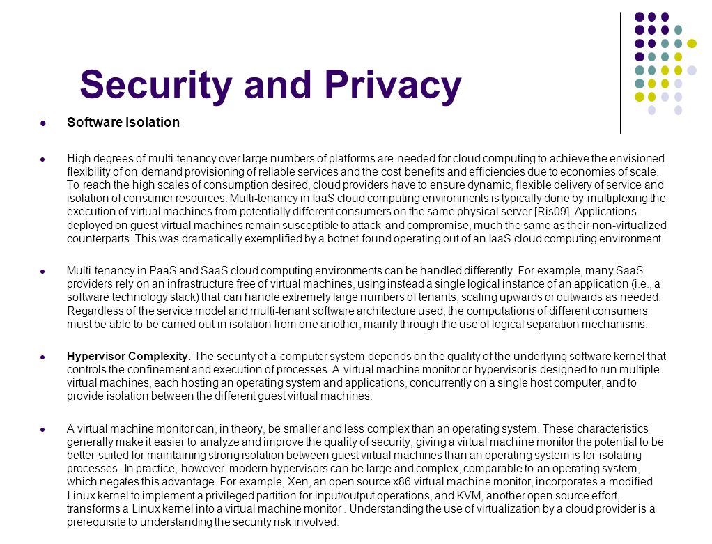 Security and Privacy Software Isolation