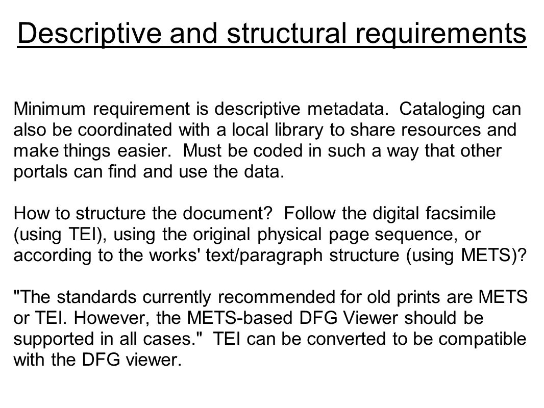 Descriptive and structural requirements