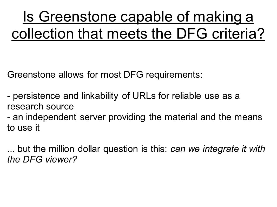 Is Greenstone capable of making a collection that meets the DFG criteria