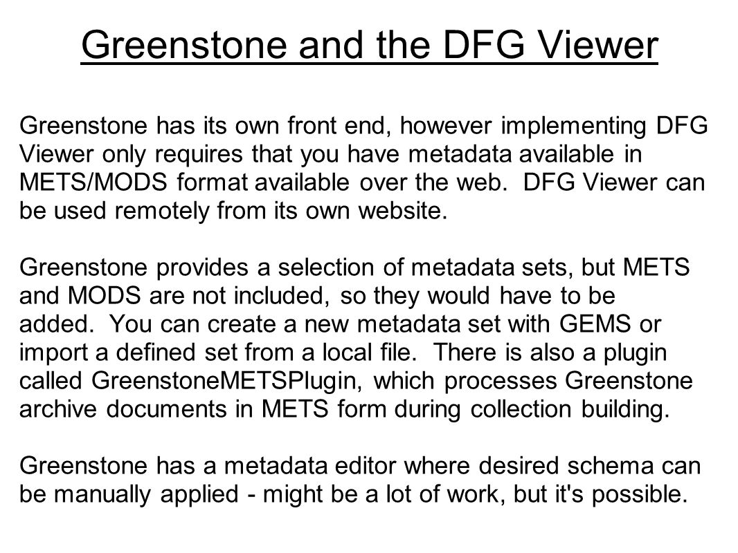 Greenstone and the DFG Viewer