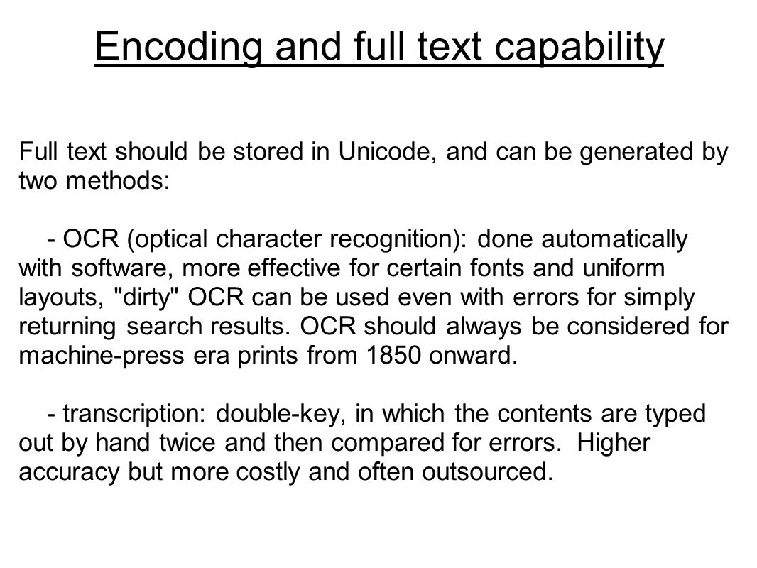 Encoding and full text capability