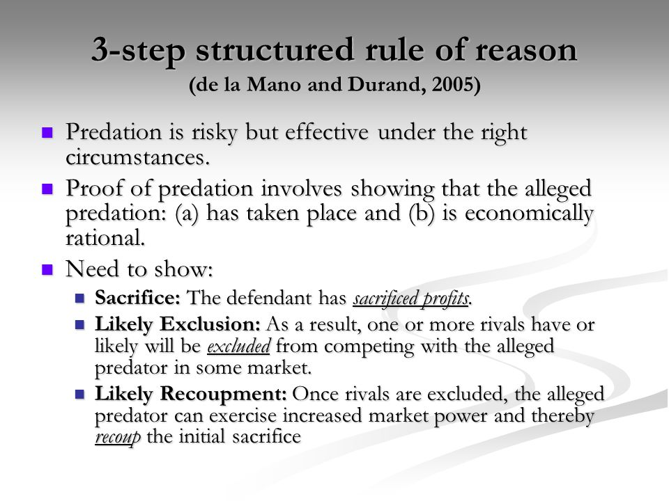 3-step structured rule of reason (de la Mano and Durand, 2005)
