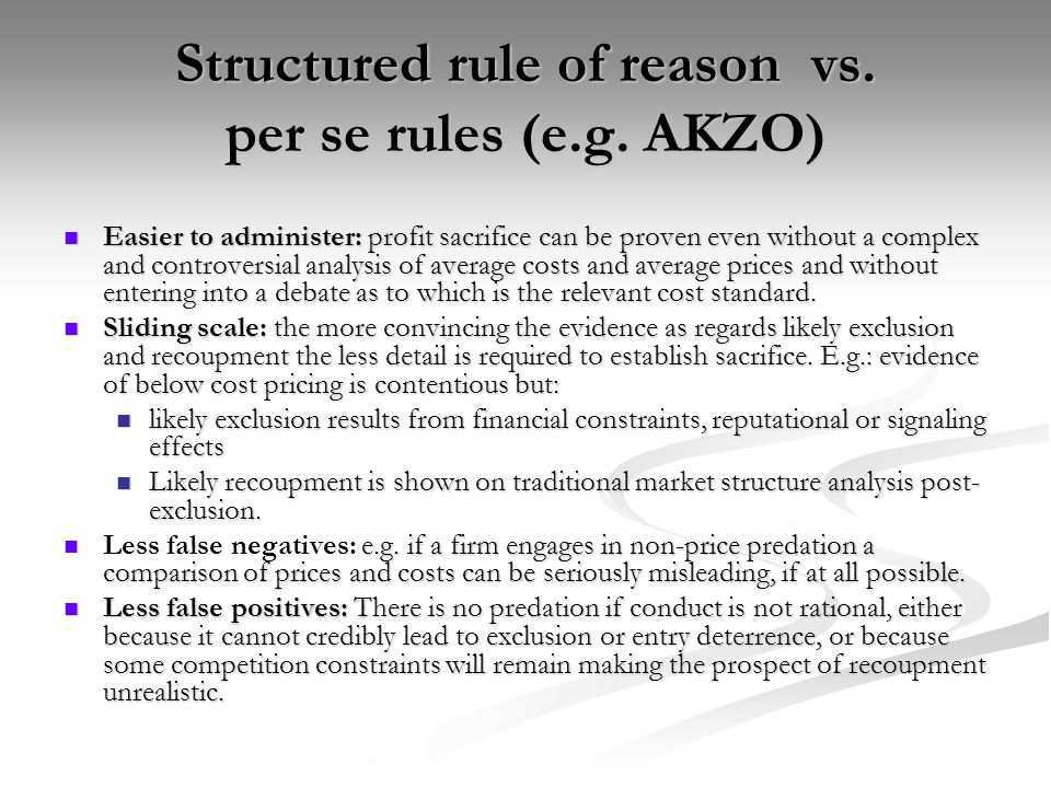 Structured rule of reason vs. per se rules (e.g. AKZO)
