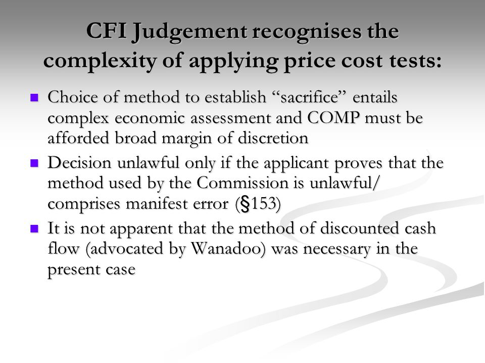 CFI Judgement recognises the complexity of applying price cost tests: