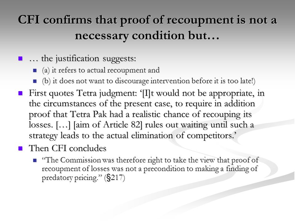 CFI confirms that proof of recoupment is not a necessary condition but…