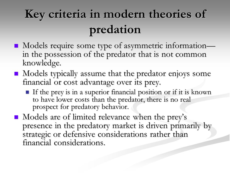 Key criteria in modern theories of predation