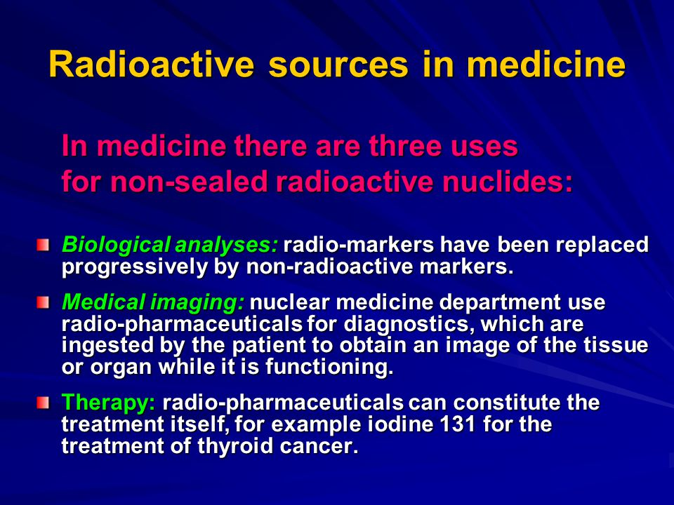 Radioactive sources in medicine