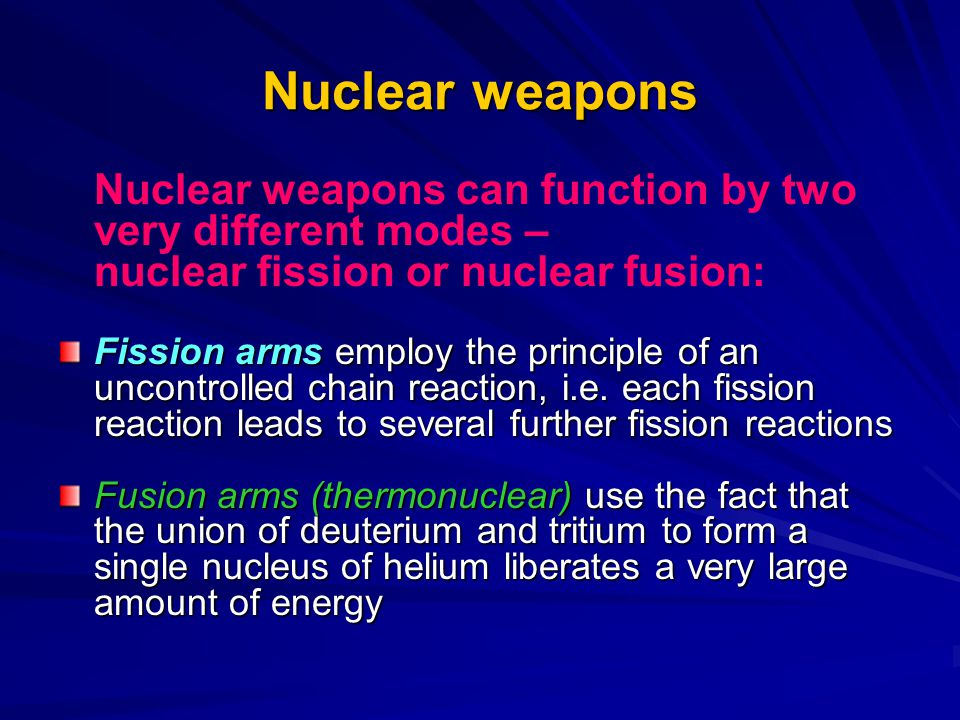 Nuclear weapons nuclear fission or nuclear fusion: