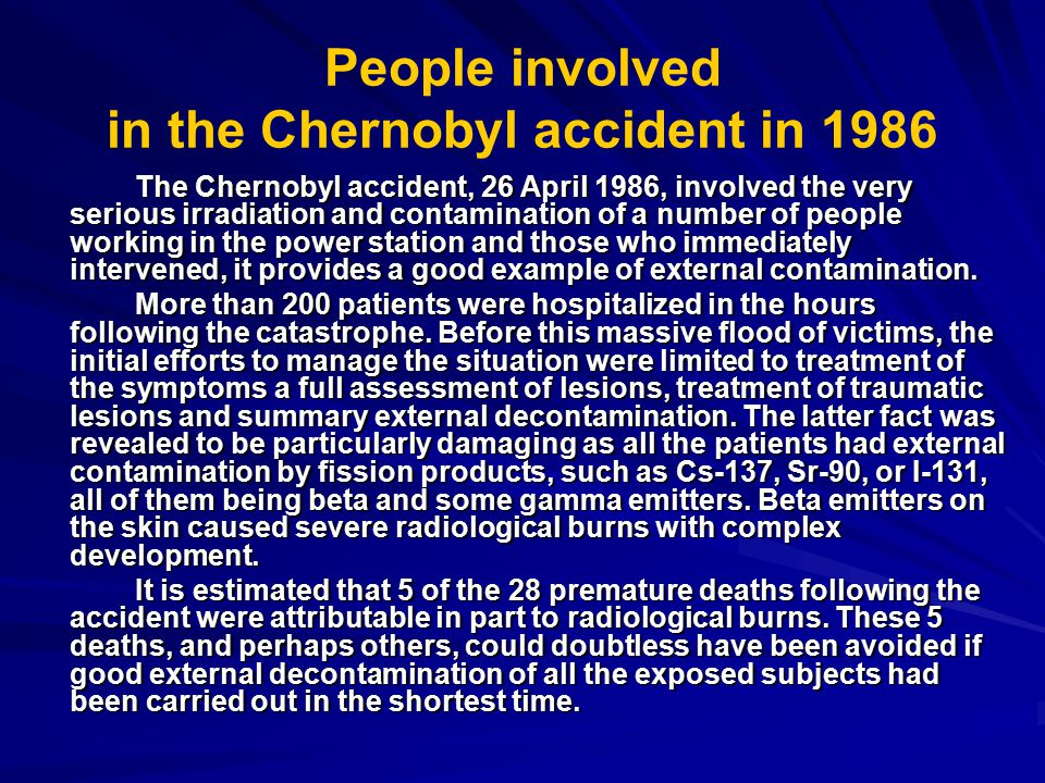 People involved in the Chernobyl accident in 1986