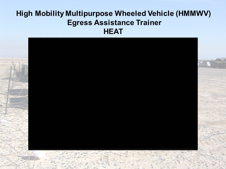 High Mobility Multipurpose Wheeled Vehicle (HMMWV)