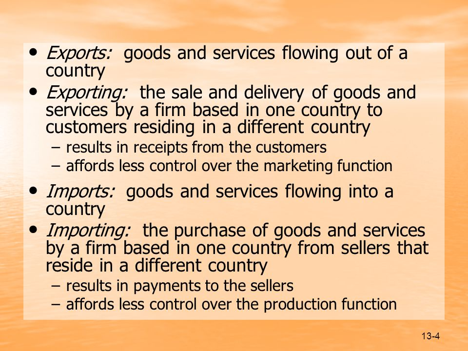 Exports: goods and services flowing out of a country