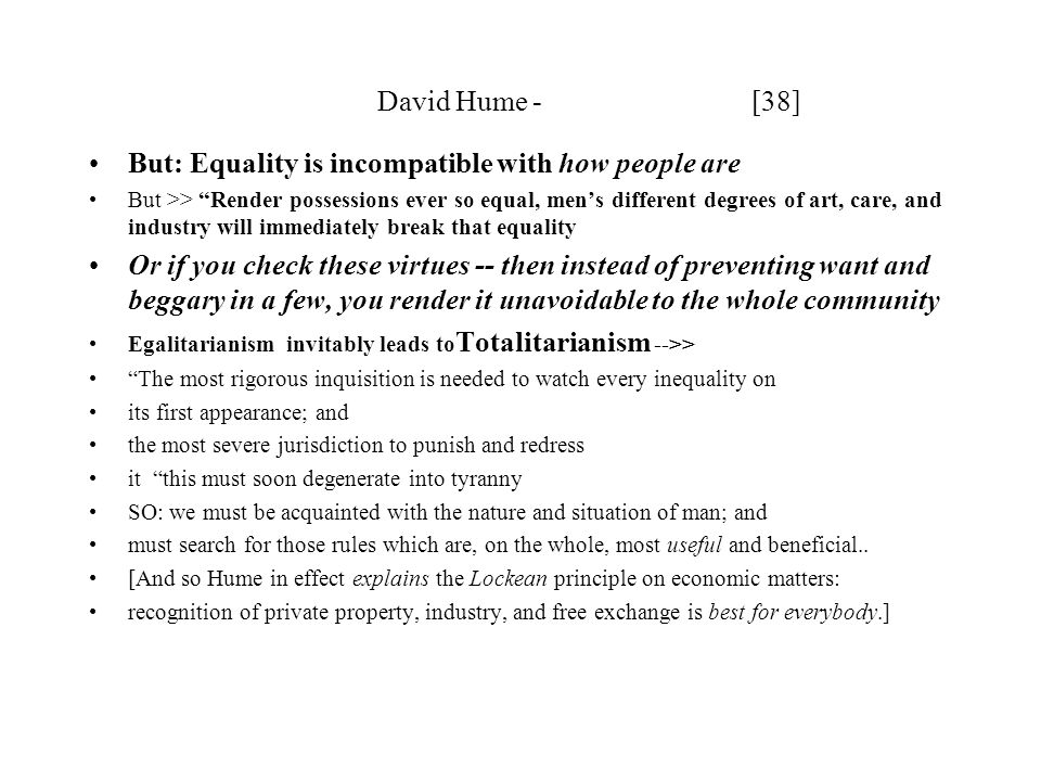 But: Equality is incompatible with how people are