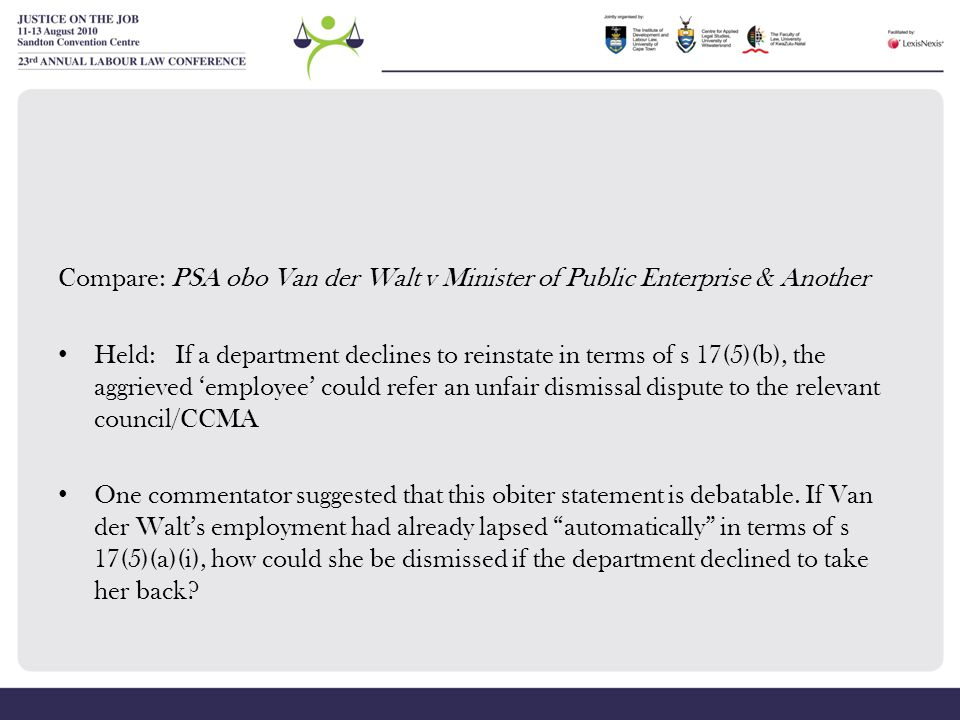 Compare: PSA obo Van der Walt v Minister of Public Enterprise & Another