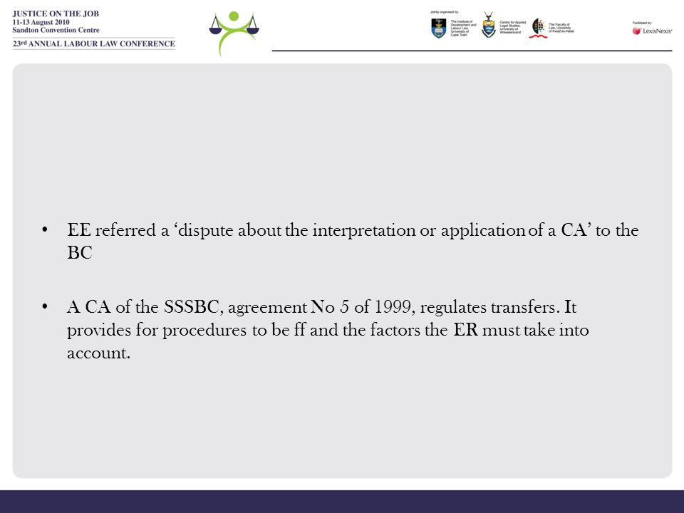 EE referred a 'dispute about the interpretation or application of a CA' to the BC