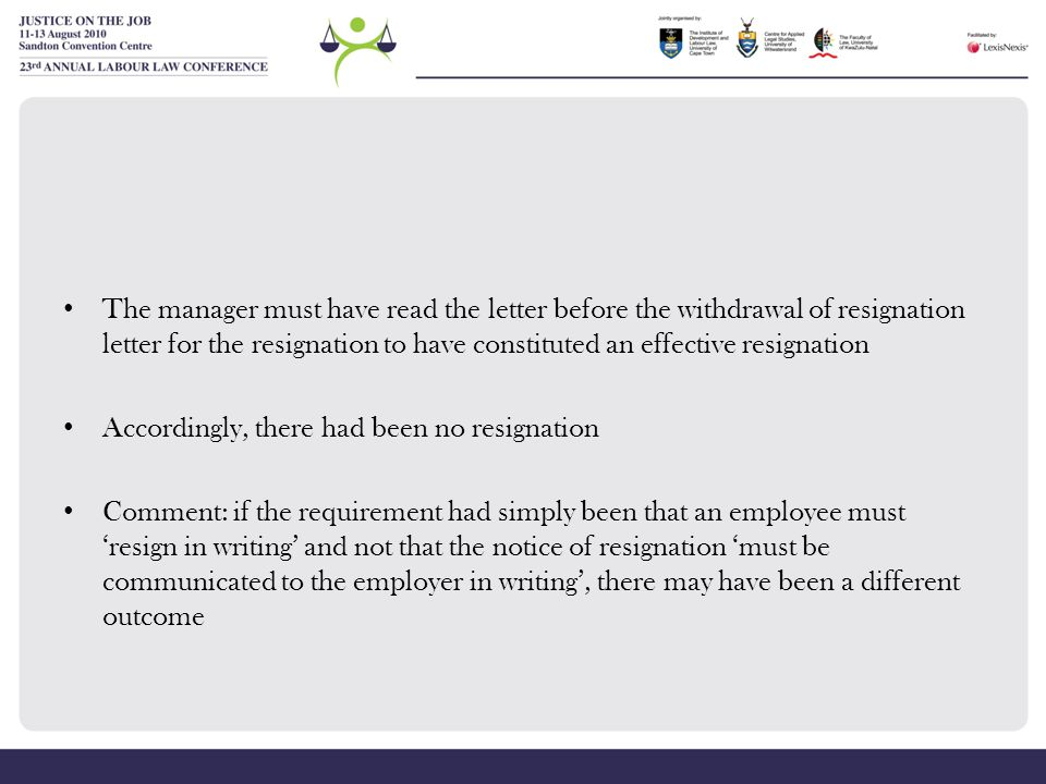 The manager must have read the letter before the withdrawal of resignation letter for the resignation to have constituted an effective resignation