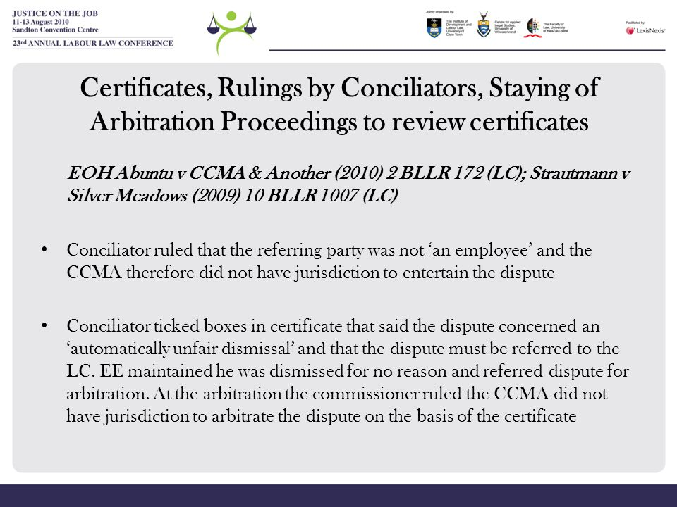 Certificates, Rulings by Conciliators, Staying of Arbitration Proceedings to review certificates