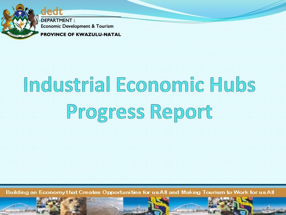 Industrial Economic Hubs Progress Report