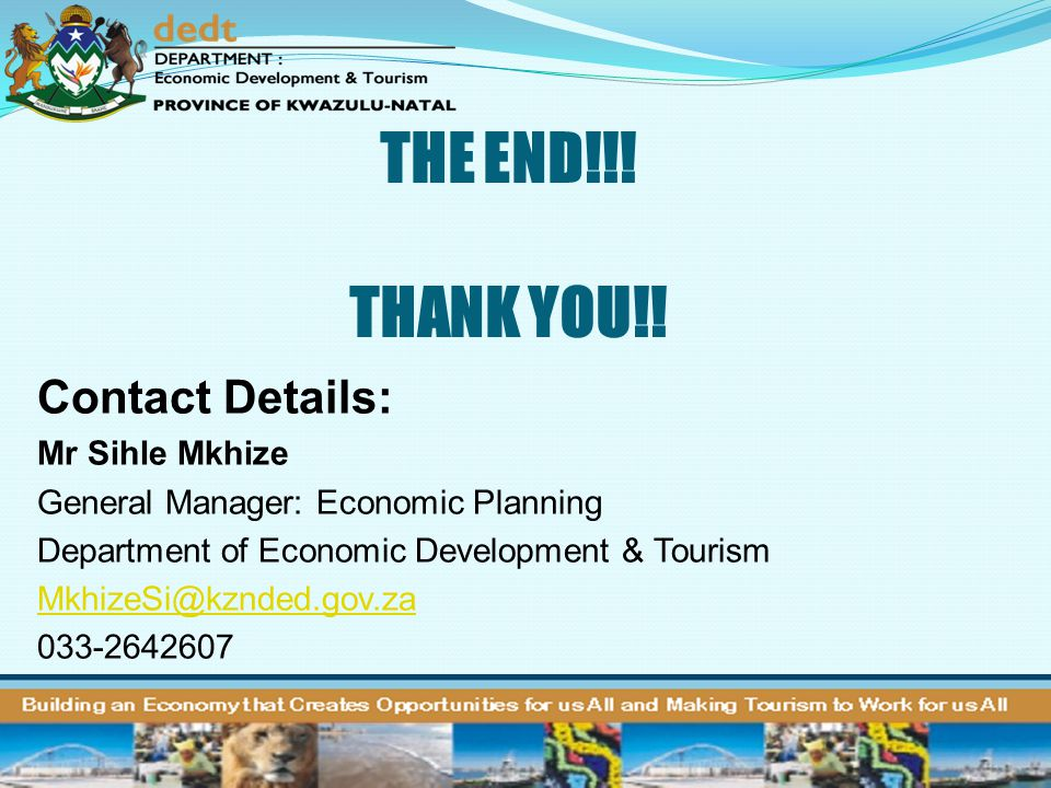 THE END!!! THANK YOU!! Contact Details: Mr Sihle Mkhize