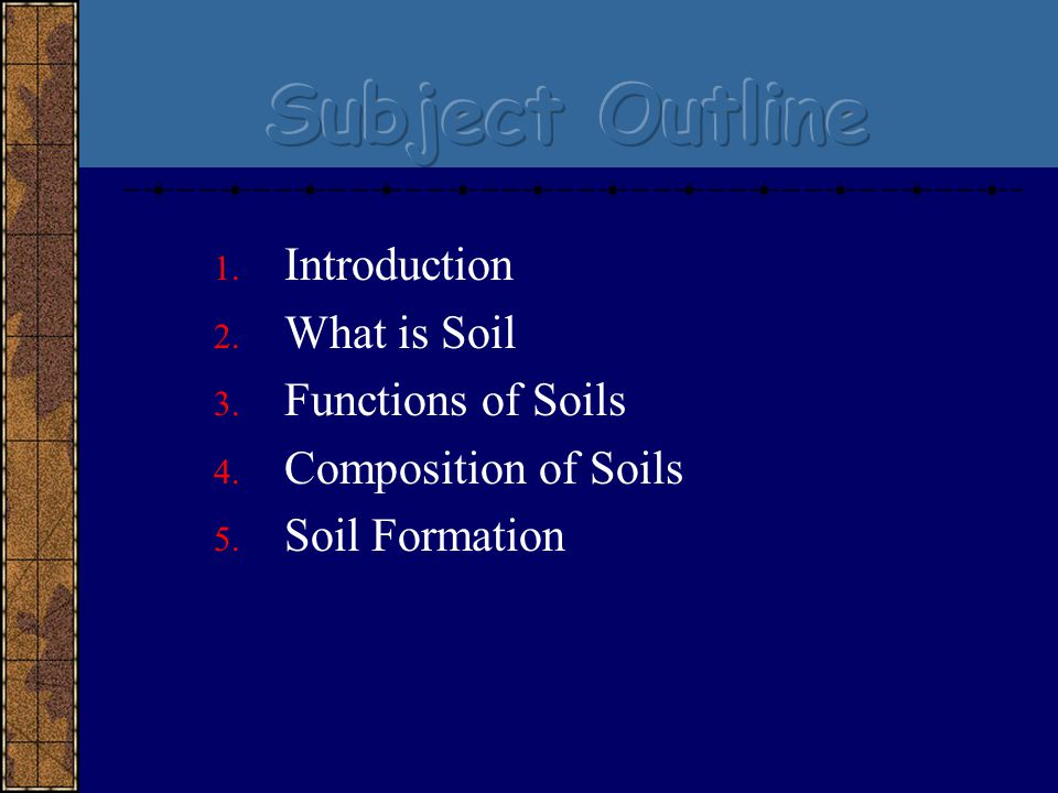 Introductory soils ppt video online download for Introduction of soil