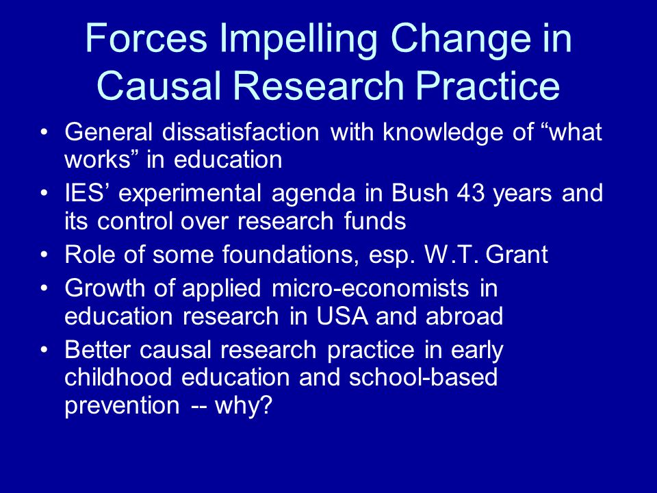 Forces Impelling Change in Causal Research Practice