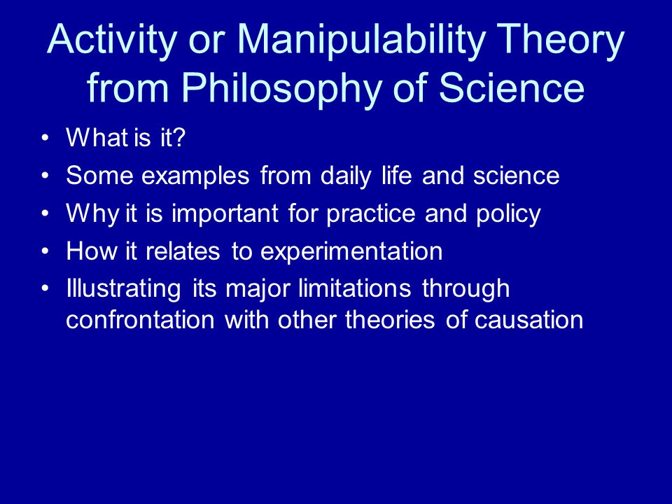Activity or Manipulability Theory from Philosophy of Science