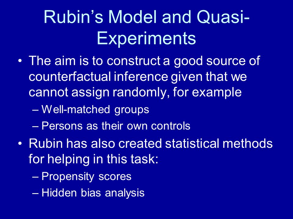 Rubin's Model and Quasi-Experiments