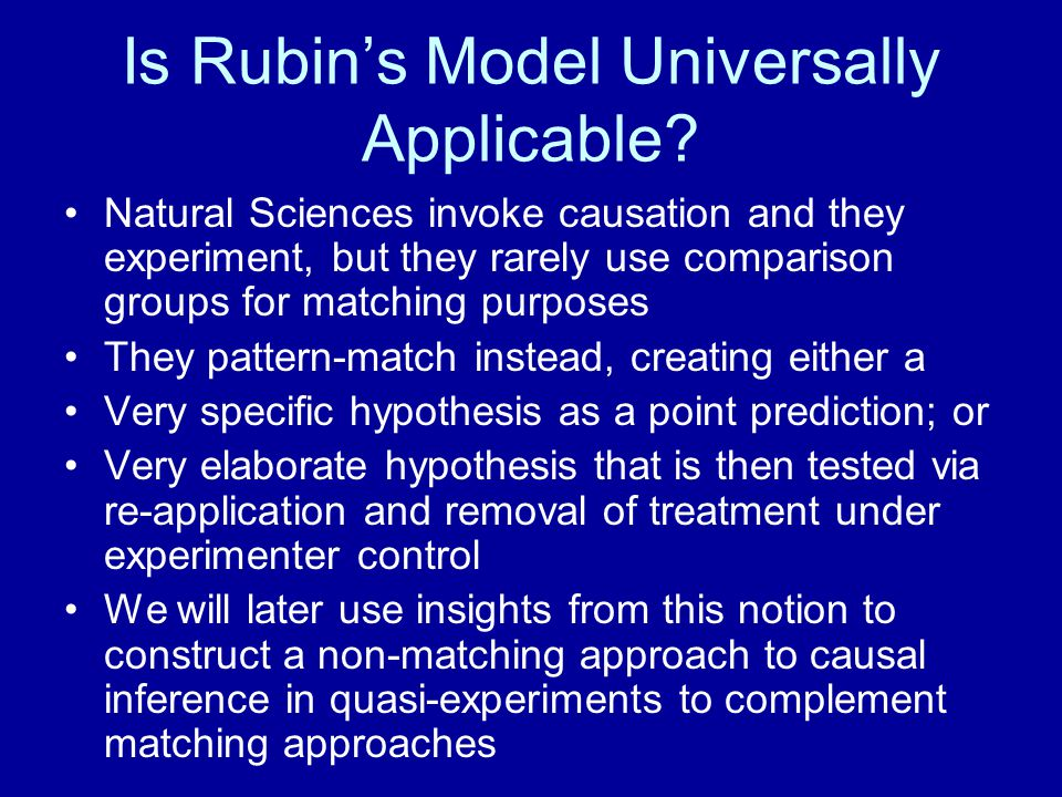 Is Rubin's Model Universally Applicable