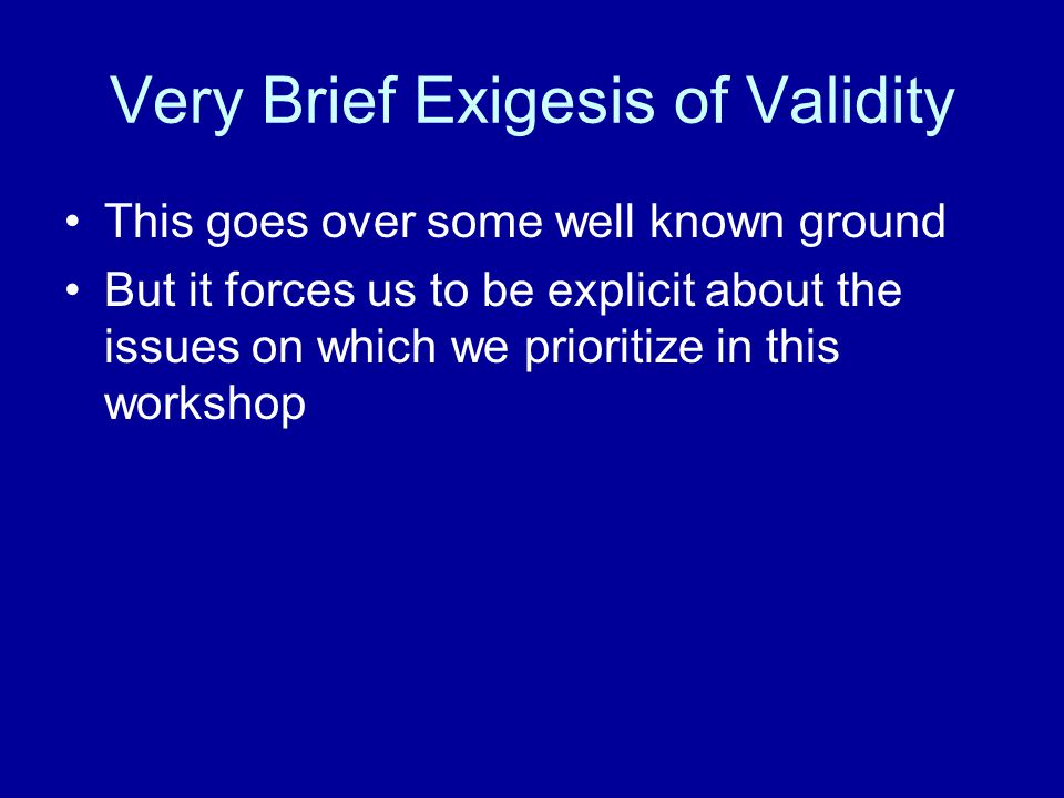 Very Brief Exigesis of Validity