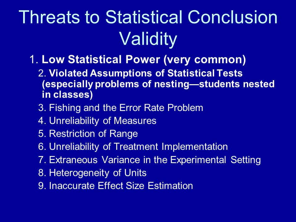Threats to Statistical Conclusion Validity