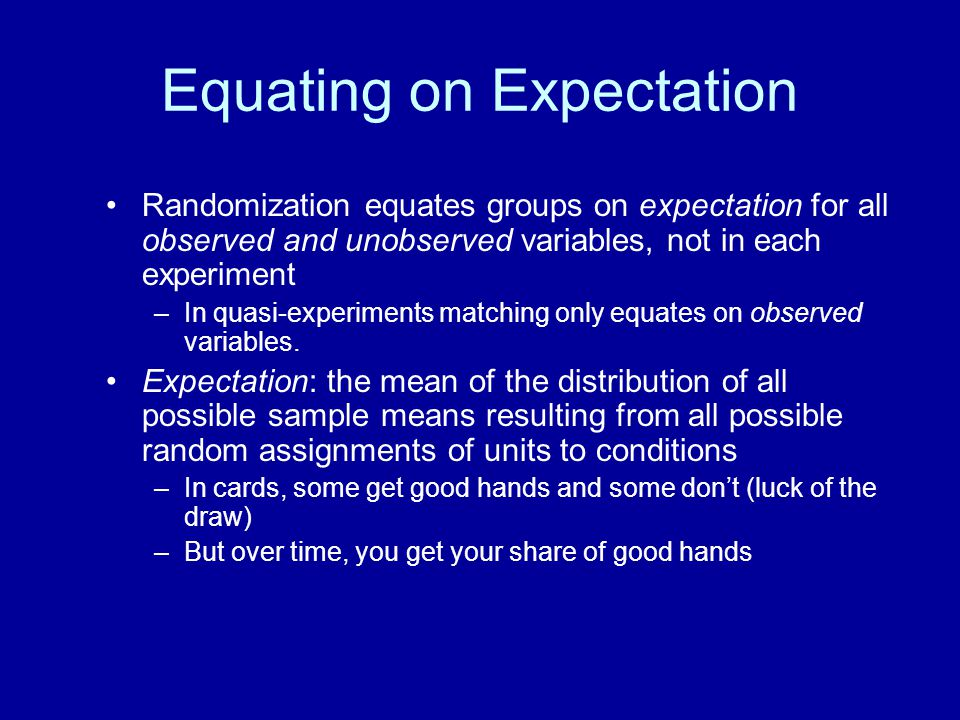 Equating on Expectation