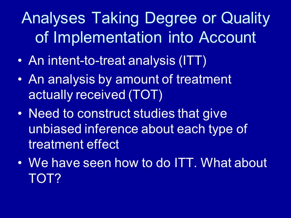 Analyses Taking Degree or Quality of Implementation into Account