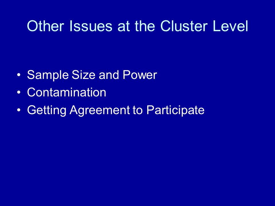 Other Issues at the Cluster Level
