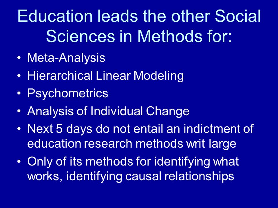 Education leads the other Social Sciences in Methods for: